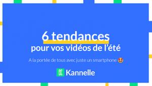 Guide Tendances Vidéo Ete 2020