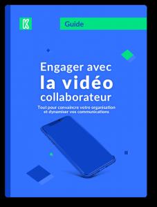 Engager avec la vidéo collaborateur : télécharger le guide Kannelle