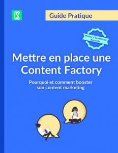 Le guide de la content factory