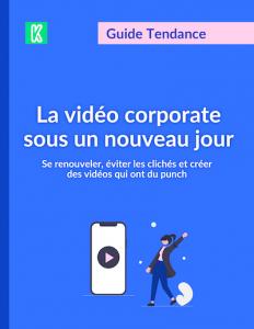 Guide de la Vidéo Corporate par Kannelle