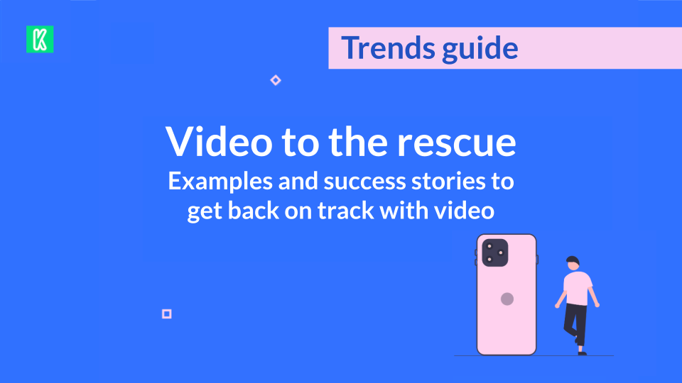 Video as the ideal format to relaunch your communications