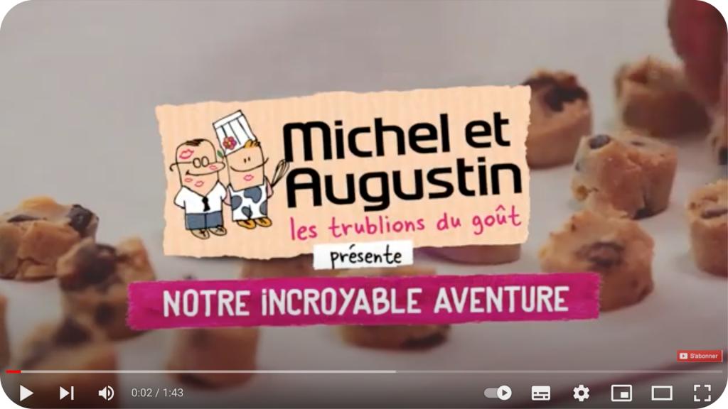 Michel et Augustin : leur image de marque en vidéo